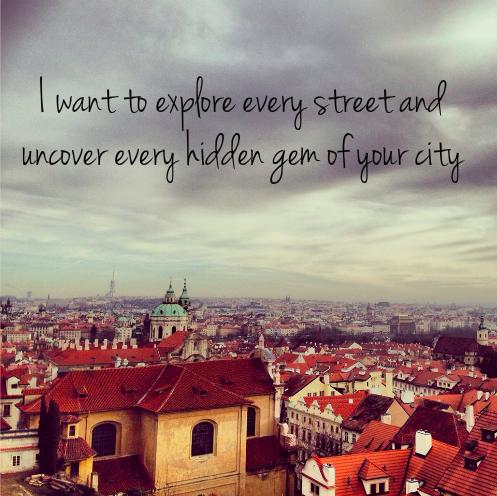 Uncover your hidden gems.  Prague, Czech Republic