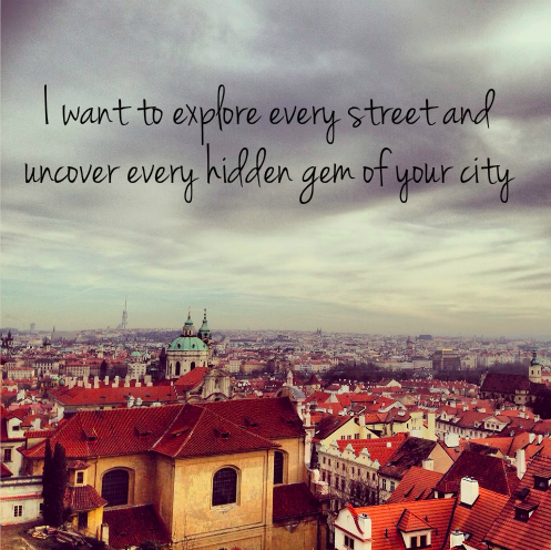 Uncover your hidden gems.  Prague, Czech Republic